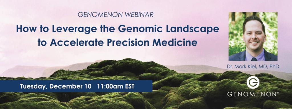 leverage the genomic landscape