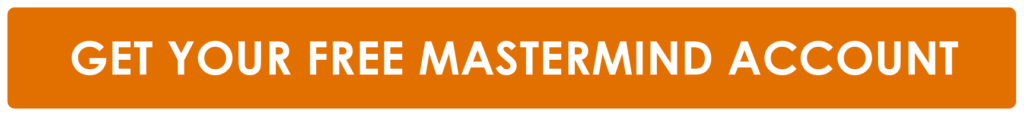 Get Your Free Mastermind Account
