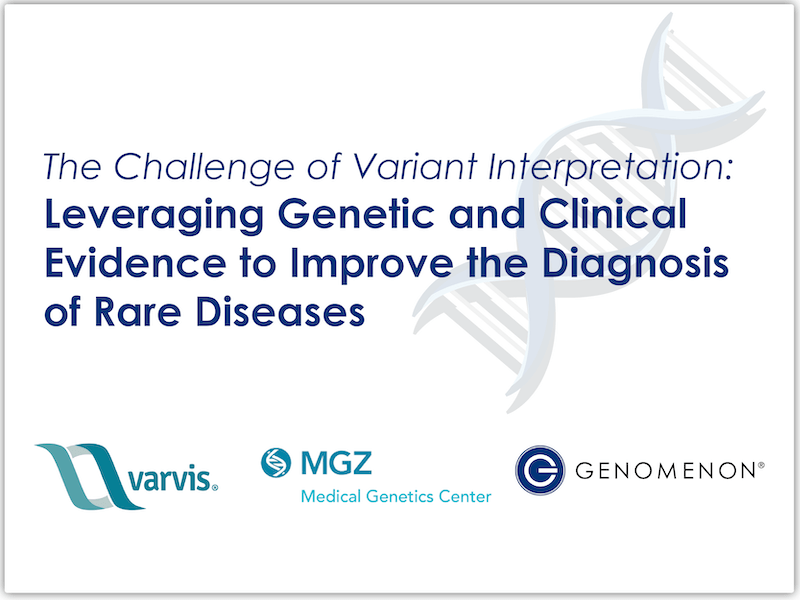 <h5>UPCOMING WEBINAR<br><b>The Challenge of Variant Interpretation: Leveraging Genetic and Clinical Evidence to Improve the Diagnosis of Rare Diseases</b>