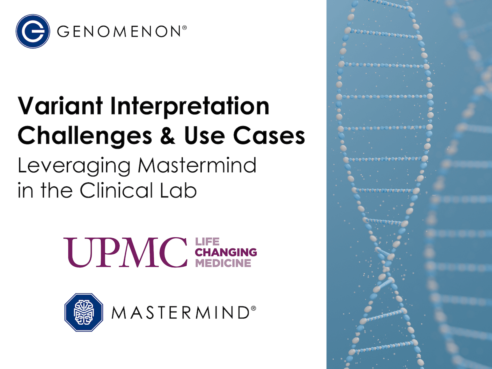 <h5>Variant Interpretation Challenges & Use Cases | Leveraging Mastermind in the Clinical Lab</b><br><h6><b>Tuesday, July 13, 2021</h6></b>